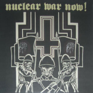 Nuclear War Now! Festival Compilation LP