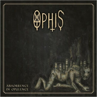 OPHIS – Abhorrence In Opulence LP