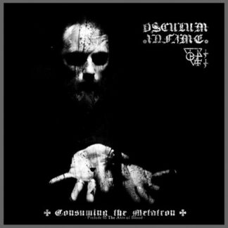 OSCULUM INFAME – Consuming the Metatron LP
