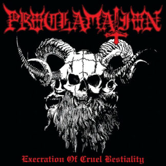 PROCLAMATION - Execration Of Cruel Bestiality LP