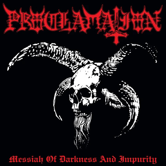PROCLAMATION - Messiah Of Darkness And Impurity LP