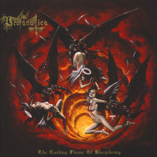 PROFANATICA – The Curling Flame Of Blasphemy LP