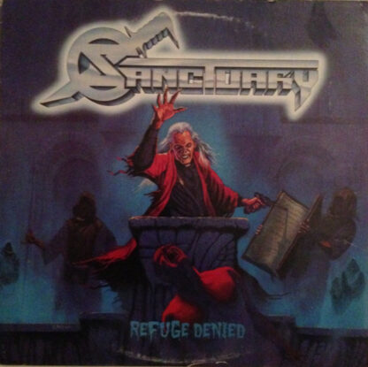SANCTUARY - Refuge Denied LP