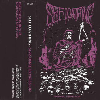 SELF LOATHING - Seasonal Depression CASSETTE