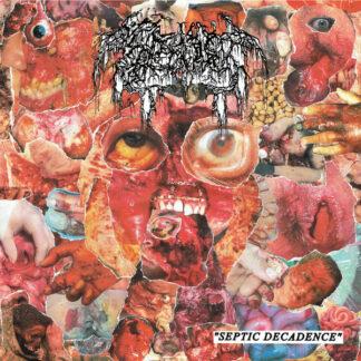 SEPTAGE - Septic Decadence 7EP
