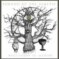 SHROUD OF THE HERETIC – Revelations in Alchemy CD