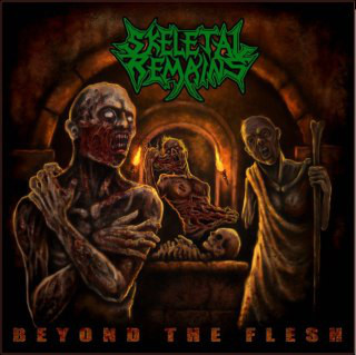 SKELETAL REMAINS – Beyond The Flesh CD