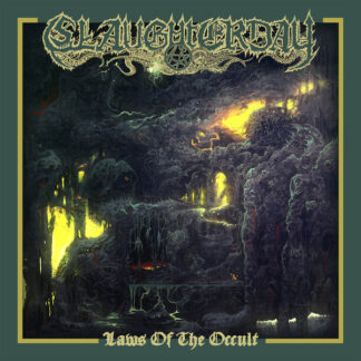 SLAUGHTERDAY – Laws Of The Occult CD