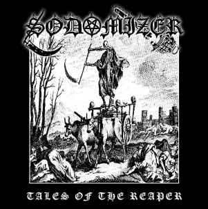 SODOMIZER - Tales Of The Reaper LP