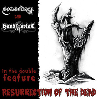 """SODOMIZER / HANDS OF ORLAC – Resurrection Of The Dead 7""""EP"""
