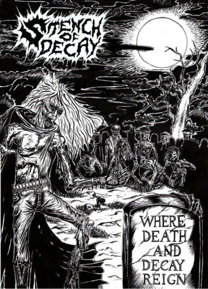 STENCH OF DECAY - Where Death And Decay Reign CASSETTE