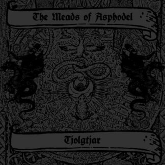 THE MEADS OF ASPHODEL TJOLGTJAR - Taste The Divine Wrath LP