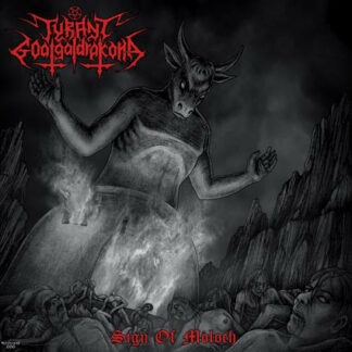 TYRANT GOATGALDRAKONA – Sign of Moloch MLP