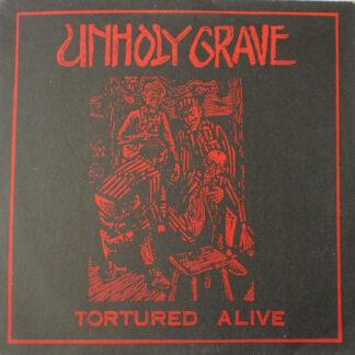 """UNHOLY GRAVE - Tortured Alive 10""""MLP"""