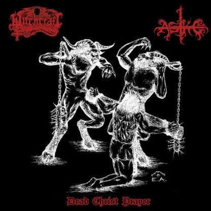 WITCHCRAFT - ASKE - Dead Christ Prayer (Split) LP