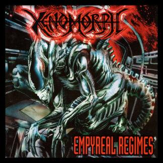 XENOMORPH – Empyreal Regimes 12″LP