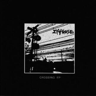 ZYANOSE - Crossing 7EP